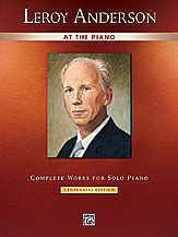 Leroy Anderson at the Piano Leroy Anderson at the Piano