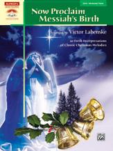 Now Proclaim Messiah's Birth