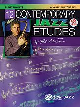 12 Contemporary Jazz Etudes: E Flat Instruments (Alto Saxophone, Baritone Saxophone)