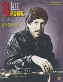 14 Jazz & Funk Etudes Instrumentation: C Instruments (Flute, Guitar, Keyboard) by jazz musician Bob Mintzer