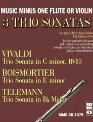 3 Trio Sonatas: VIVALDI C minor, RV83; BOISMORTIER E minor; TELEMANN B-flat.