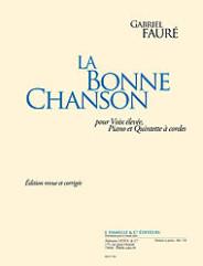 La Bonne Chanson - Voix Elevee/Quintette a Cordes et Piano
