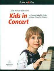 Kids in Concert, 10 Piano Pieces for ChildrenKids in Concert, 10 Piano Pieces for Children