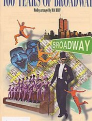 100 Years of Broadway (Medley) Voicing Format Singer Edition