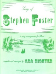Songs Of Stephen Foster In Easy Arrangements For Piano