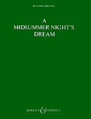 A Midsummer Night's Dream, Op. 64. (Opera in Three Acts)