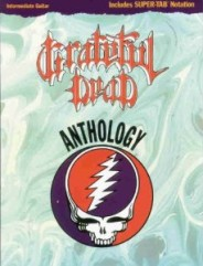 Grateful Dead Anthology: Intermediate Guitar/Tab