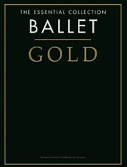 Ballet Gold – The Essential Collection