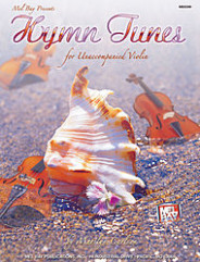 Hymn Tunes for Unaccompanied Violin (Book)