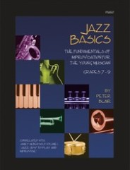 Jazz Basics - Score/CD. (The Fundamentals of Improvisation for the Young Musician (Grade 2 - 3)).