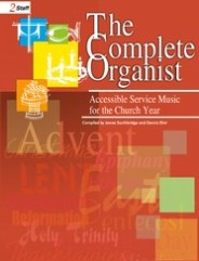 The Complete Organist. (Accessible Service Music for the Church Year).