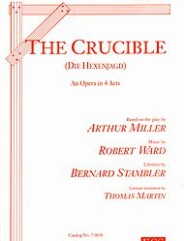 The Crucible. (An Opera in 4 Acts).