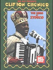 Clifton Chenier - King of Zydeco (Book)