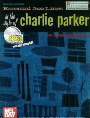 Essential Jazz Lines: The Style of Charlie Parker, Alto Sax (Book/CD Set)