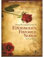 Everybody's Favorite Songs - Low Voice, Vol. II
