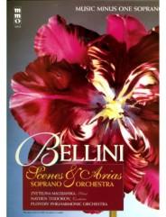 BELLINI Opera Scenes and Arias for Soprano and Orchestra